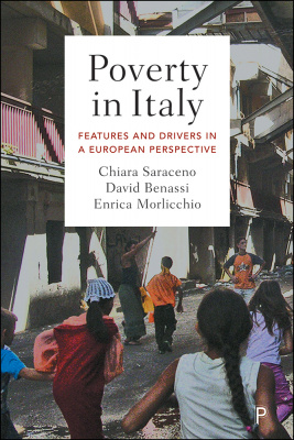 Poverty in Italy <br> Features and Drivers in a European Perspective